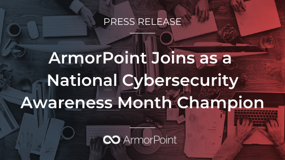 ArmorPoint Joins as NCSAM Champion